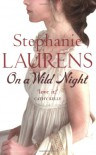On a Wild Night  - Stephanie Laurens
