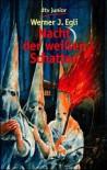 Nacht der weißen Schatten - Werner J. Egli