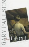 The Tent: A Parable in One Sitting - Gary Paulsen