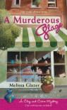 A Murderous Glaze - Melissa Glazer
