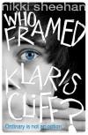 Who Framed Klaris Cliff? - Nikki Sheehan