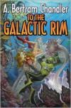 To the Galactic Rim - A. Bertram Chandler