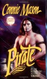 Pirate (Leisure Historical Romance) - Connie Mason
