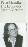 Langsame Heimkehr: Die Lehre der Sainte-Victoire: BD 2 (suhrkamp taschenbuch) - Peter Handke