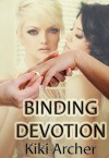 Binding Devotion - Kiki Archer