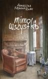 Mimo wszystko - Agnieszka Monika Polak
