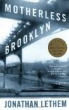 Motherless Brooklyn - Jonathan Lethem, Frank Muller