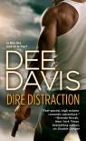 Dire Distraction - Dee Davis