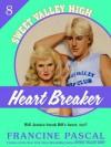 Heartbreaker (Sweet Valley High #8) - Francine Pascal
