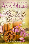 The Chocolate Garden (The Dare River Series Book 2) - Ava Miles