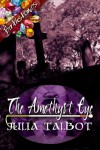 The Amethyst Eye - Julia Talbot
