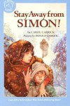Stay Away from Simon! - Carol Carrick, Donald Carrick