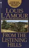 From the Listening Hills: Stories - Louis L'Amour