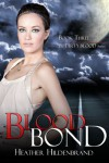 Blood Bond  - Heather Hildenbrand