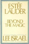 Estee Lauder: Beyond the Magic - Lee Israel