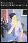 La Mujer De Wakefield - Eduardo Berti