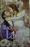 Blackwood's Lady (Harlequin Historical) - Gail Whitiker