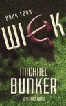 WICK 4: One Word of Truth (Wick Series) - Michael Bunker, Chris Awalt