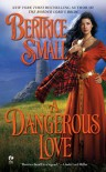 A Dangerous Love (Border Chronicles) - Bertrice Small