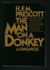 The Man on a Donkey - H.F.M. Prescott