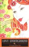 Love Underground: Persephone's Tale: - Alicia Fields