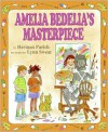 Amelia Bedelia's Masterpiece (I Can Read Book 2 Series) - Herman Parish,  Lynn Sweat (Illustrator)