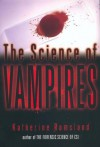 The Science of Vampires - Katherine Ramsland