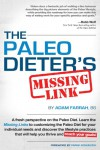 The Paleo Dieter's Missing Link - Adam Farrah