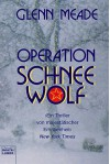 Operation Schneewolf - Glenn Meade