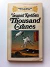 Thousand Cranes - Yasunari Kawabata