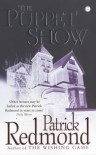 The Puppet Show - Patrick Redmond