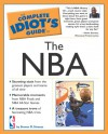 The Complete Idiot's Guide to the NBA - Steven D. Strauss