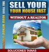 Selling Your House Fast, Without a Realtor - Soluciones Tainas