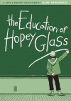 Love and Rockets, Vol. 24: The Education of Hopey Glass - Jaime Hernández