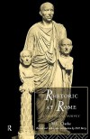 Rhetoric at Rome: A Historical Survey - Martin L. Clarke