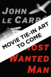 A Most Wanted Man: A Novel - John le Carré