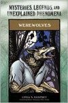 Werewolves: Mysteries, Legends, and Unexplained Phenomena - Linda S. Godfrey