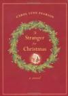 A Stranger for Christmas - Carol Lynn Pearson