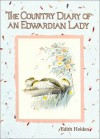 The Country Diary of an Edwardian Lady - Edith Holden