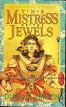 The Mistress of the Jewels - Diana L. Paxson