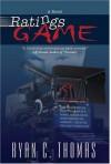 Ratings Game - Ryan C. Thomas