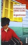 Gebrauchsanweisung für Argentinien - Christian Thiele