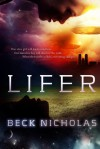 Lifer - Beck Nicholas