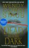 Dead Before Dark - Wendy Corsi Staub