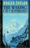 The Waking of Orthlund - Roger  Taylor