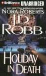Holiday in Death  - J.D. Robb, Susan Ericksen