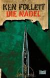 Die Nadel - Ken Follett, Bernd Rullkötter