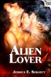 Alien Lover (The Edge Series) - Jessica E. Subject