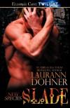 Slade  - Laurann Dohner