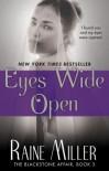 Eyes Wide Open  (The Blackstone Affair, #3) - Raine Miller